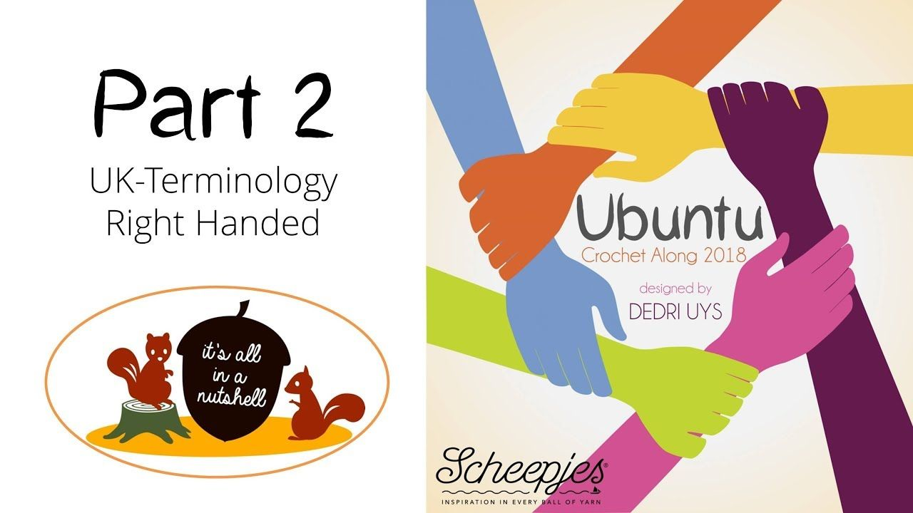 Ubuntu Week 2 - English UK Terms - Right handed - Scheepjes CAL 2018 ...