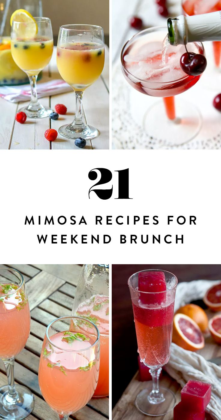21 Mimosa Recipes To Upgrade Your Weekend Brunch Mimosa Recipe Breakfast Cocktails Brunch Drinks