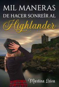 Descargar Mil maneras de hacer sonreír al Highlander PDF y ...