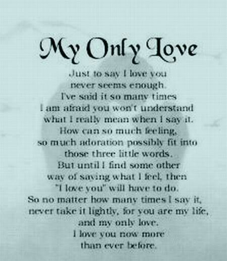 My Only Love Love Poems For Him Love Yourself Quotes Love You Quotes For Him