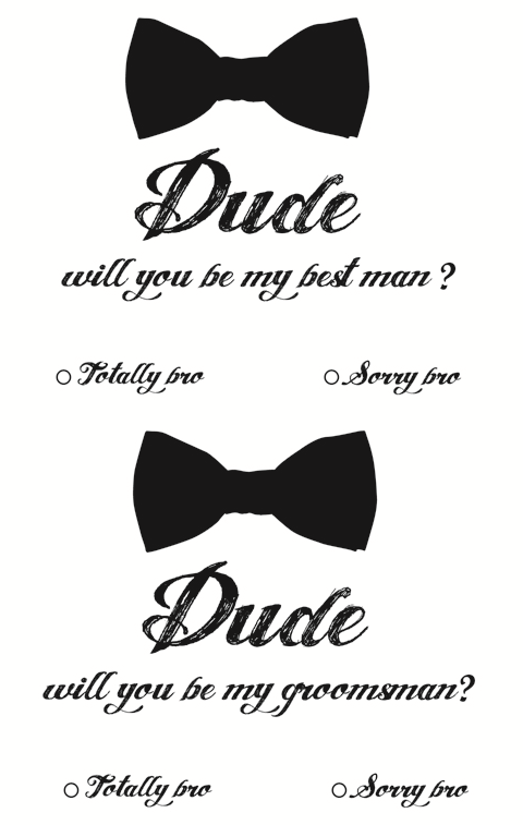 """Best Man Invites - minus the """"dude"""" """"bro"""" verbage this could be what you need :) @Chadwick Gantes"""