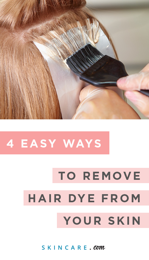 4 Easy Ways To Remove Hair Dye From Skin Skincare Com By L Oreal Hair Dye Removal Hair Stain Hair Color Remover