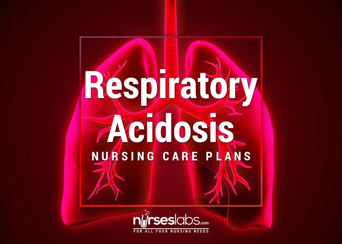 Respiratory Acidosis Nursing Care Plan | Nursing :) | Nursing care