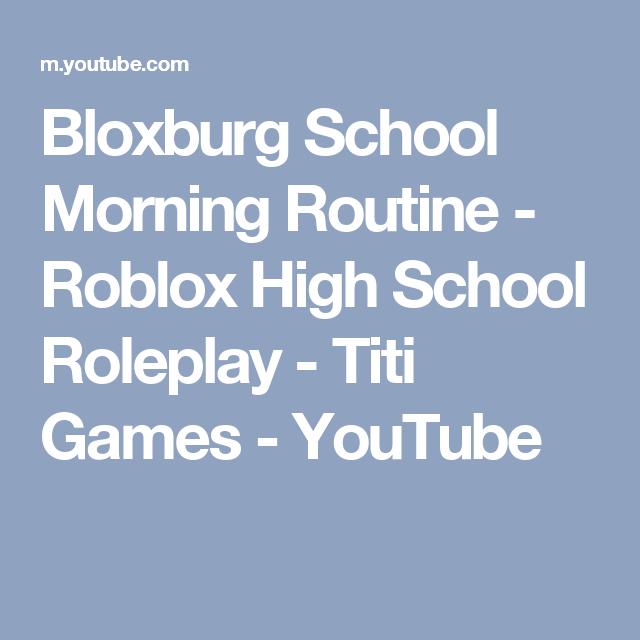 Bloxburg School Morning Routine Roblox High School Roleplay