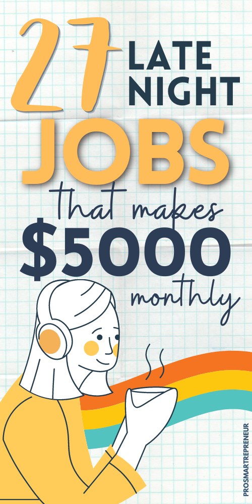 27 Real Part-Time Night Jobs from Home (Make $1000