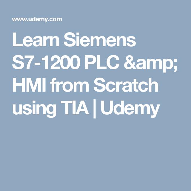 Learn Siemens S7-1200 PLC & HMI from Scratch using TIA | Udemy