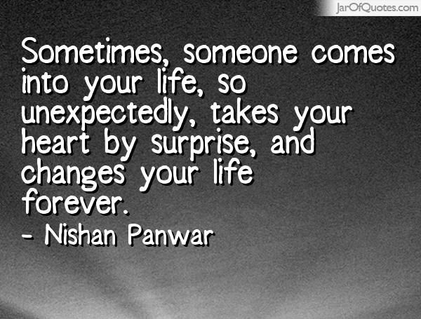 When Someone Comes Into Your Life Quotes Google Search Sayings