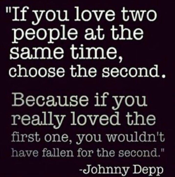 Quotes On Loving Two People: If You Love Two People At The Same Time, Choose The Second