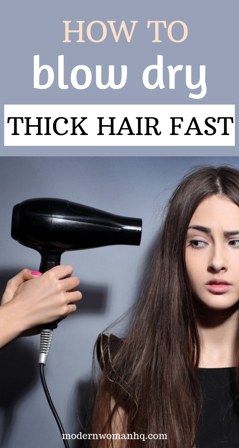 How To Blow Dry Thick Hair Fast Thick Hair Styles Blow Dry Hair Dry Long Hair