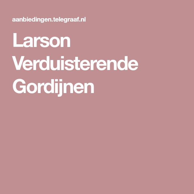 Larson Verduisterende Gordijnen | Slaapkamer | Pinterest - Gordijnen ...