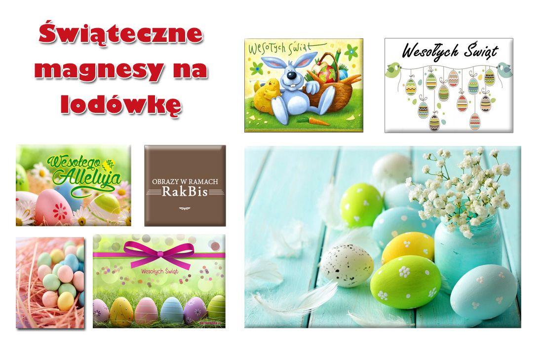 Swieta Wielkanocne Coraz Blizej Zobaczcie Jakie Zyczenia Swiateczne Dla Najblizszych Mozecie Wydrukowac Na Magnesach Nasza Oferte Magnesow Easter Eggs Easter