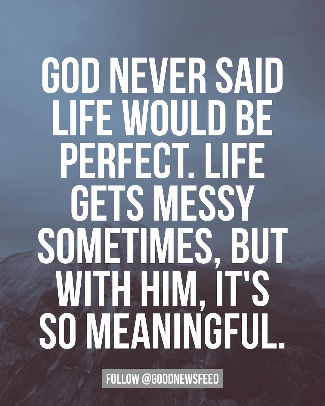 Image result for life is messy but God is