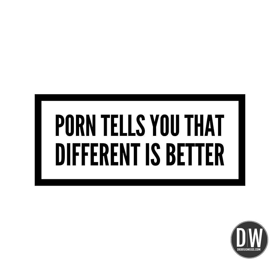 Don't listen to the lies porn tells you.#pornsucks #pornfree #menofpurity #drdougweiss