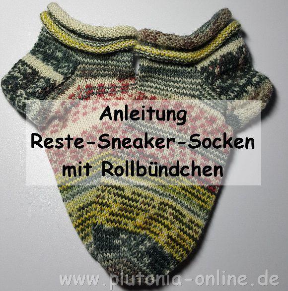 Anleitung für Reste-Sneaker-Socken mit Rollbündchen | Handarbeit ...
