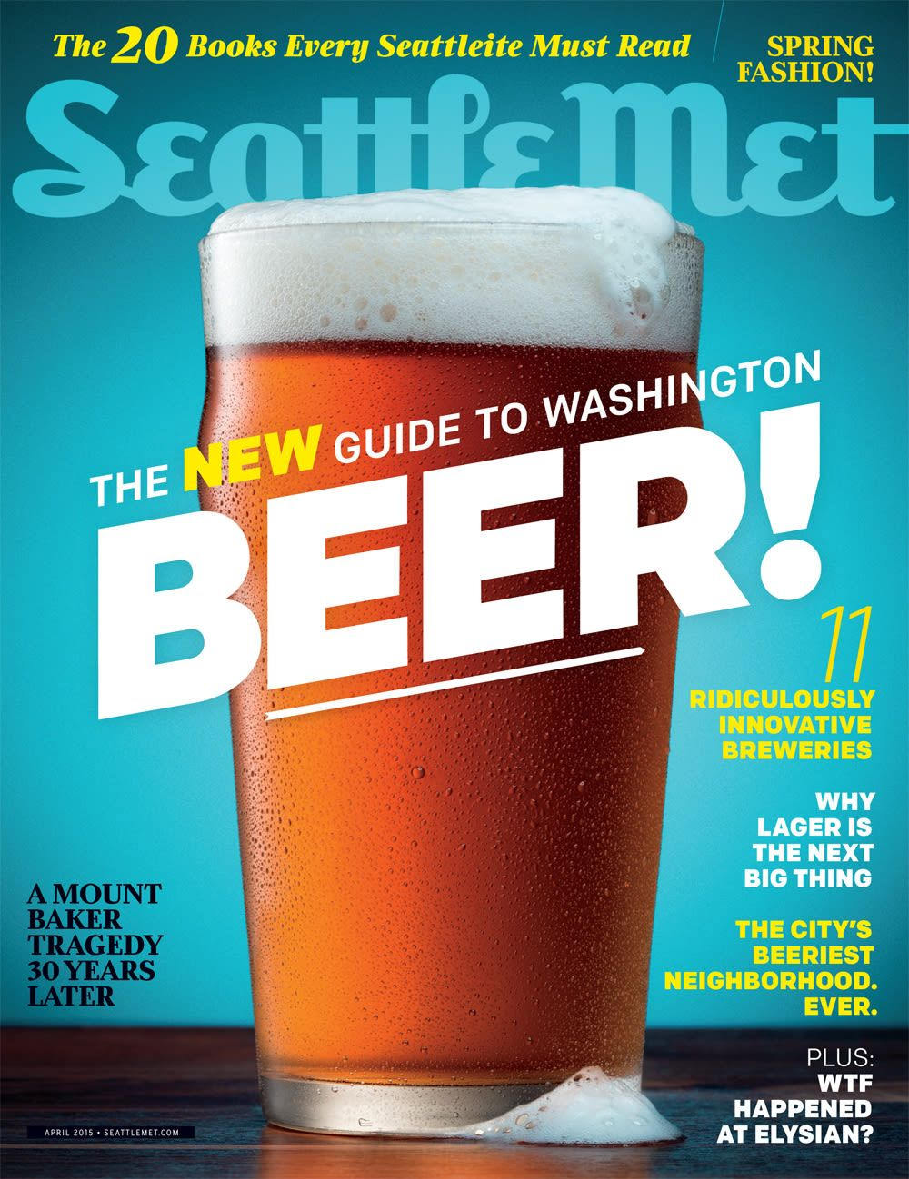 Our April 2015 Issue The New Guide To Washington Beer Beer Magazine Beer Washington