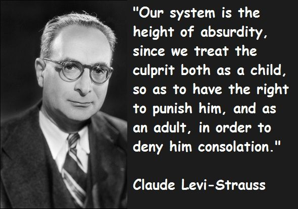 Claude Levi Strauss Quotations Sayings Famous Quotes Of Claude Levi Claude Levi Strauss Levi Strauss Famous Quotes