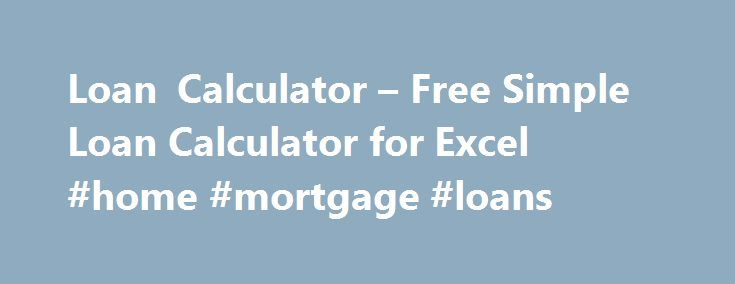 Loan Calculator  Free Simple Loan Calculator For Excel Home
