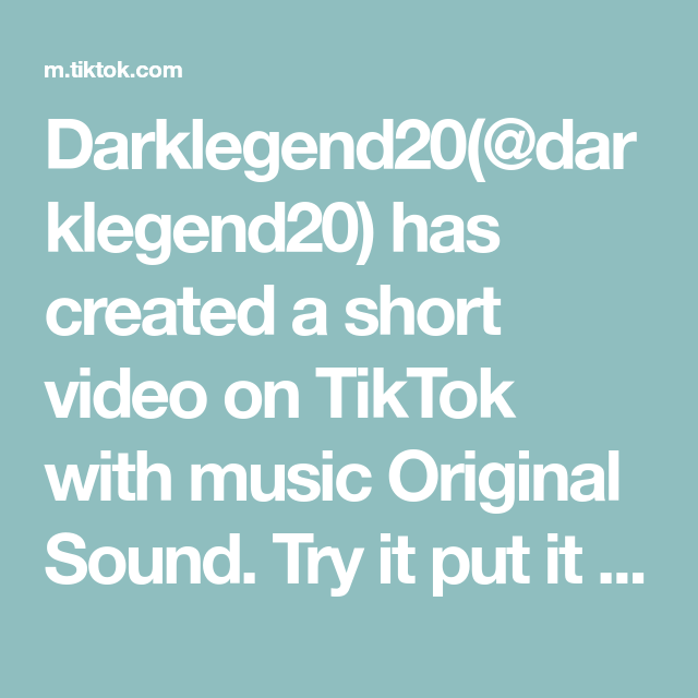 Darklegend20 Darklegend20 Has Created A Short Video On Tiktok With Music Original Sound Try It Put It In 2020 How To Make Labels Small Business Advice Really Funny