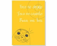 """Poster """"Foca"""" - 20x30 - Frete Grátis"""