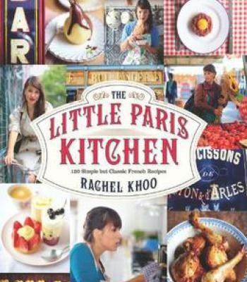 The little paris kitchen 120 simple but classic french recipes pdf the little paris kitchen 120 simple but classic french recipes pdf forumfinder Image collections