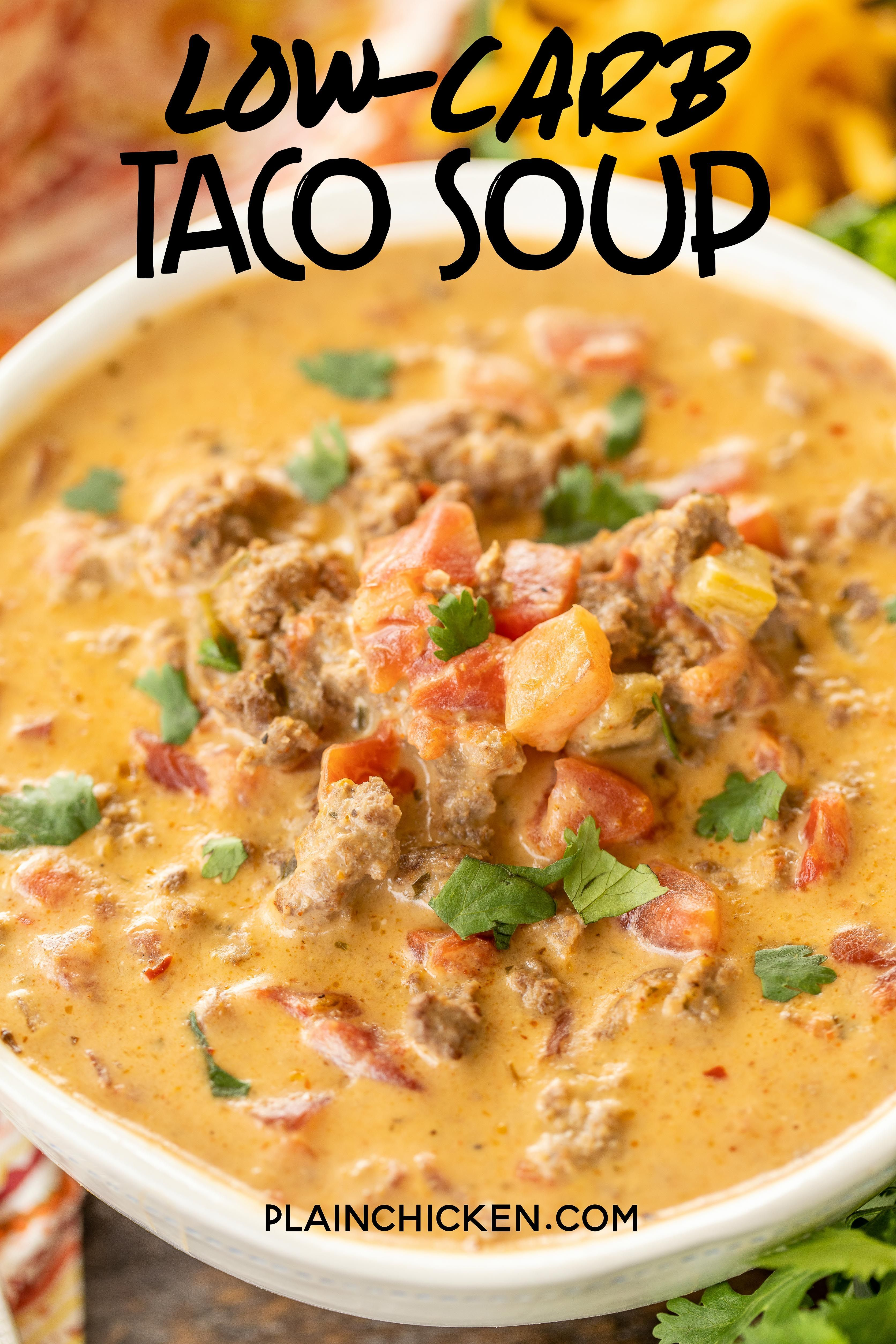 Photo of Low-Carb Taco Soup – SO good! I wanted to lick the bowl!! If you aren't doing lo…