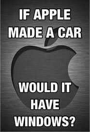 If Apple made a car would it have windows.😂😂???