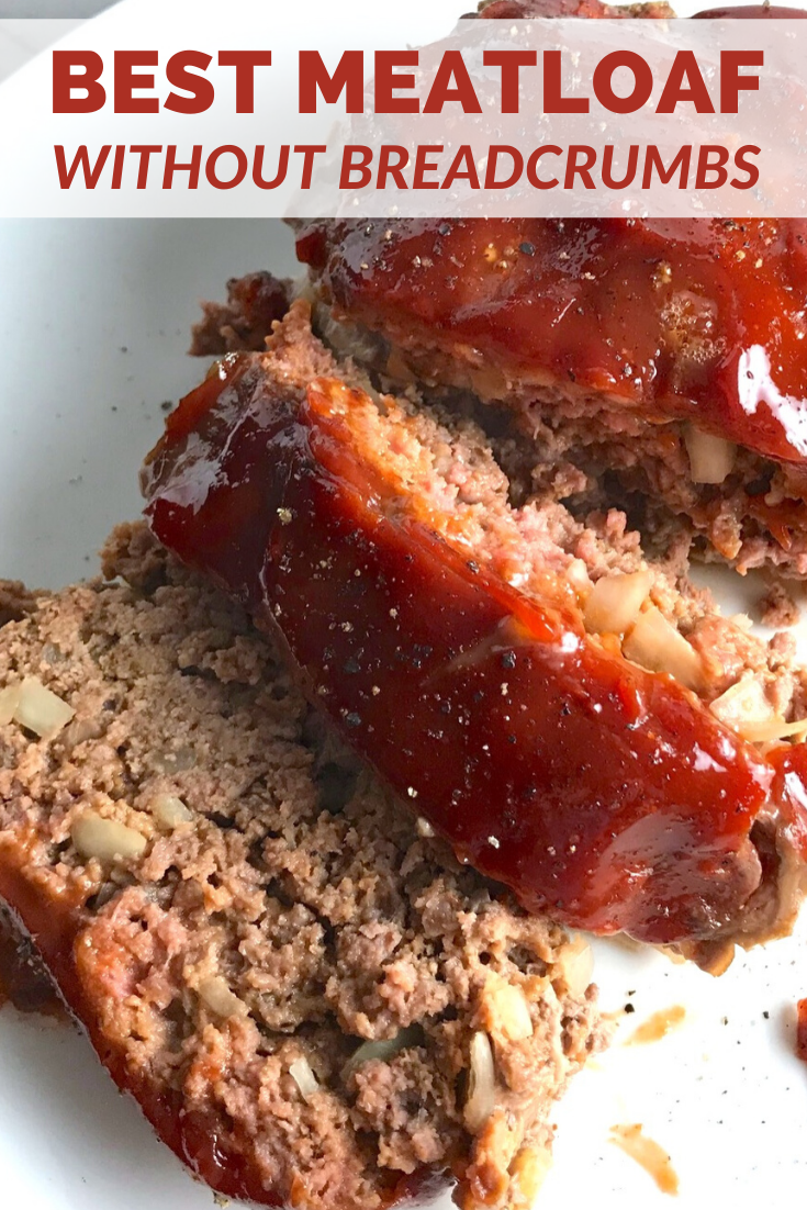 5 Ingredient Easy Meatloaf Without Breadcrumbs Talking Meals Recipe Meatloaf Easy Spring Recipes Recipes