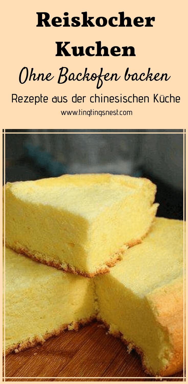 Kuchen aus dem Reiskocher Rezept — Ting Ting's Nest