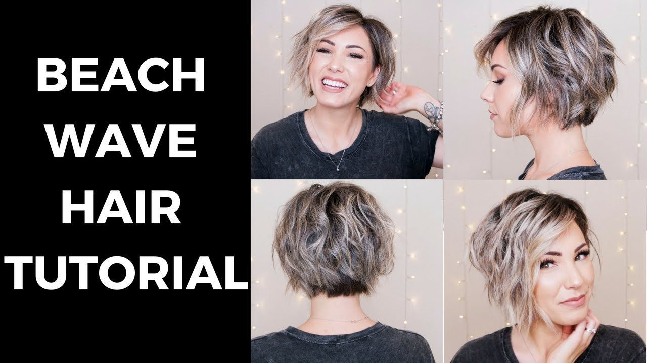 Beach Wave Hair Tutorial Short Hair Youtube Waves Hair Tutorial Beach Waves Hair Tutorial Hair Waves