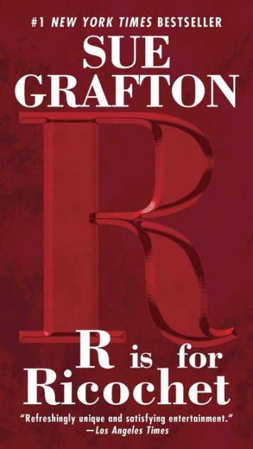 R Is For Ricochet Kinsey Millhone Series 18 Paperback In 2021 Sue Grafton Books Sue Grafton Grafton