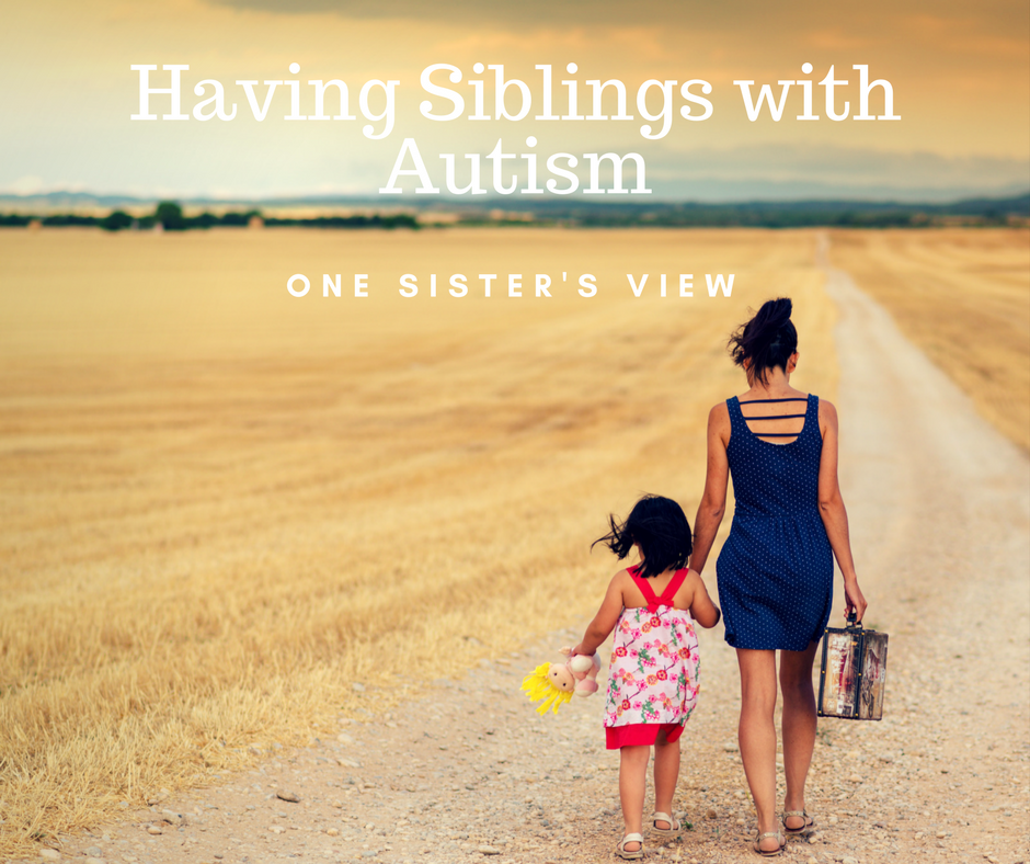 One sister's view on having two siblings with autism   The Mom Kind