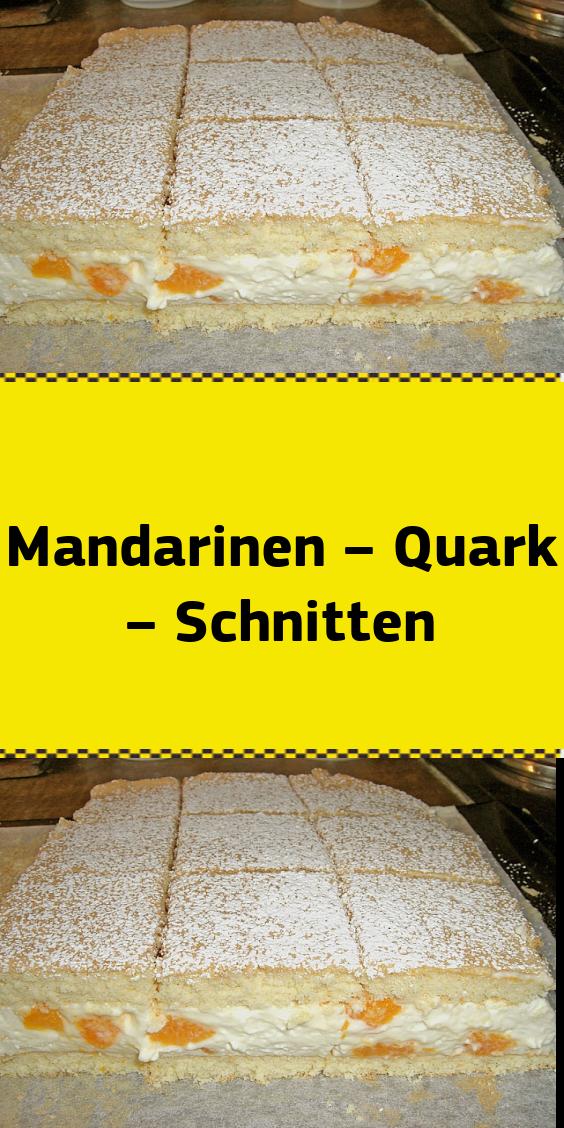Mandarinen – Quark – Schnitten #apfelrosenrezept