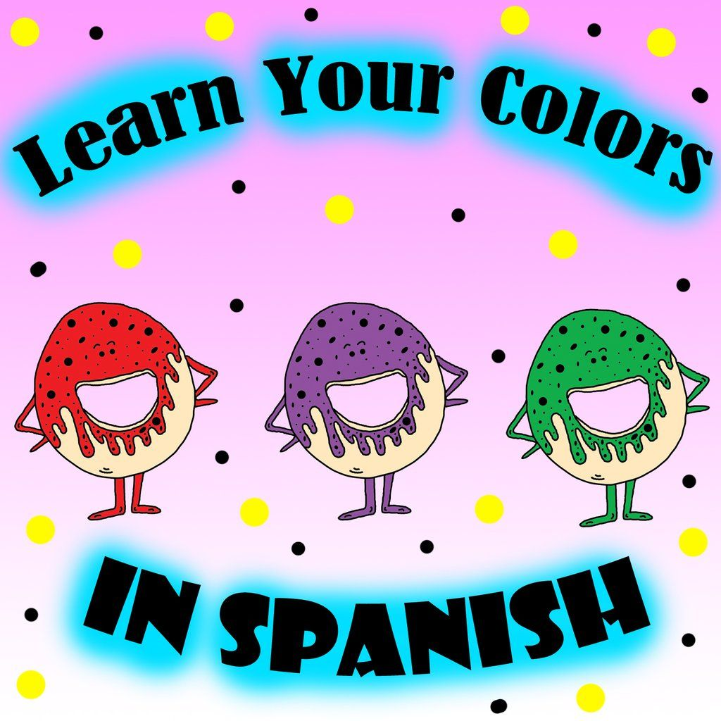 Learn Your Colors In Spanish With Donuts Preschool