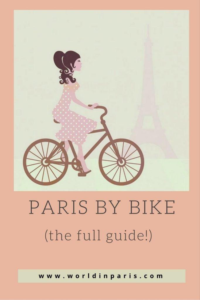 Paris By Bike Biking In Paris Guide Paris Travel France Travel