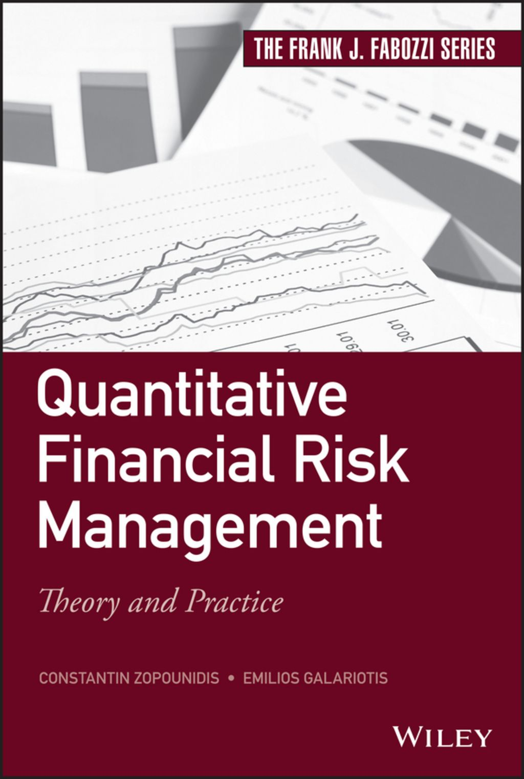 Quantitative Financial Risk Management Theory and