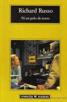 "Cuéntame una historia: ""Ni un pelo de tonto"" Richard Russo 1993 & Robert ..."