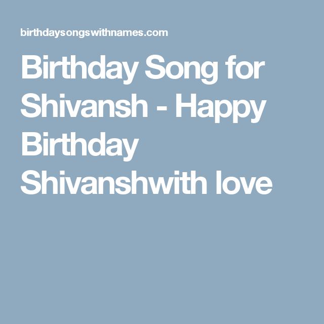 Birthday Songs For Shivansh