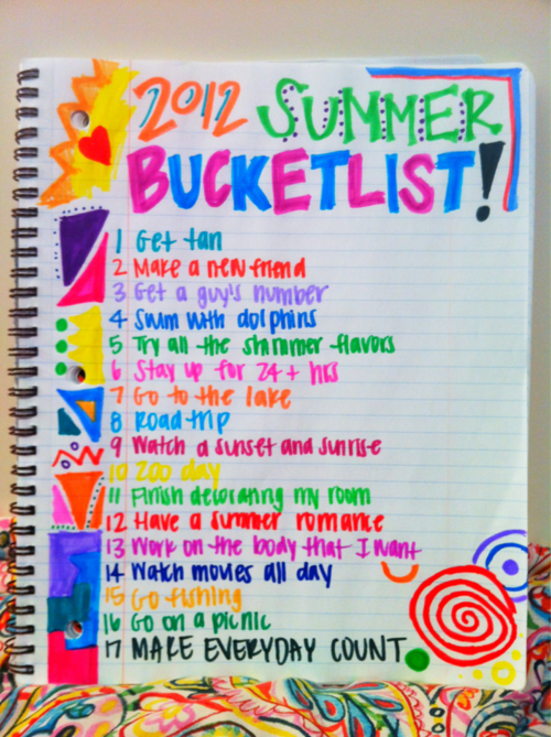 aw, summer bucket list! Except the dolphins. That won't be happening.