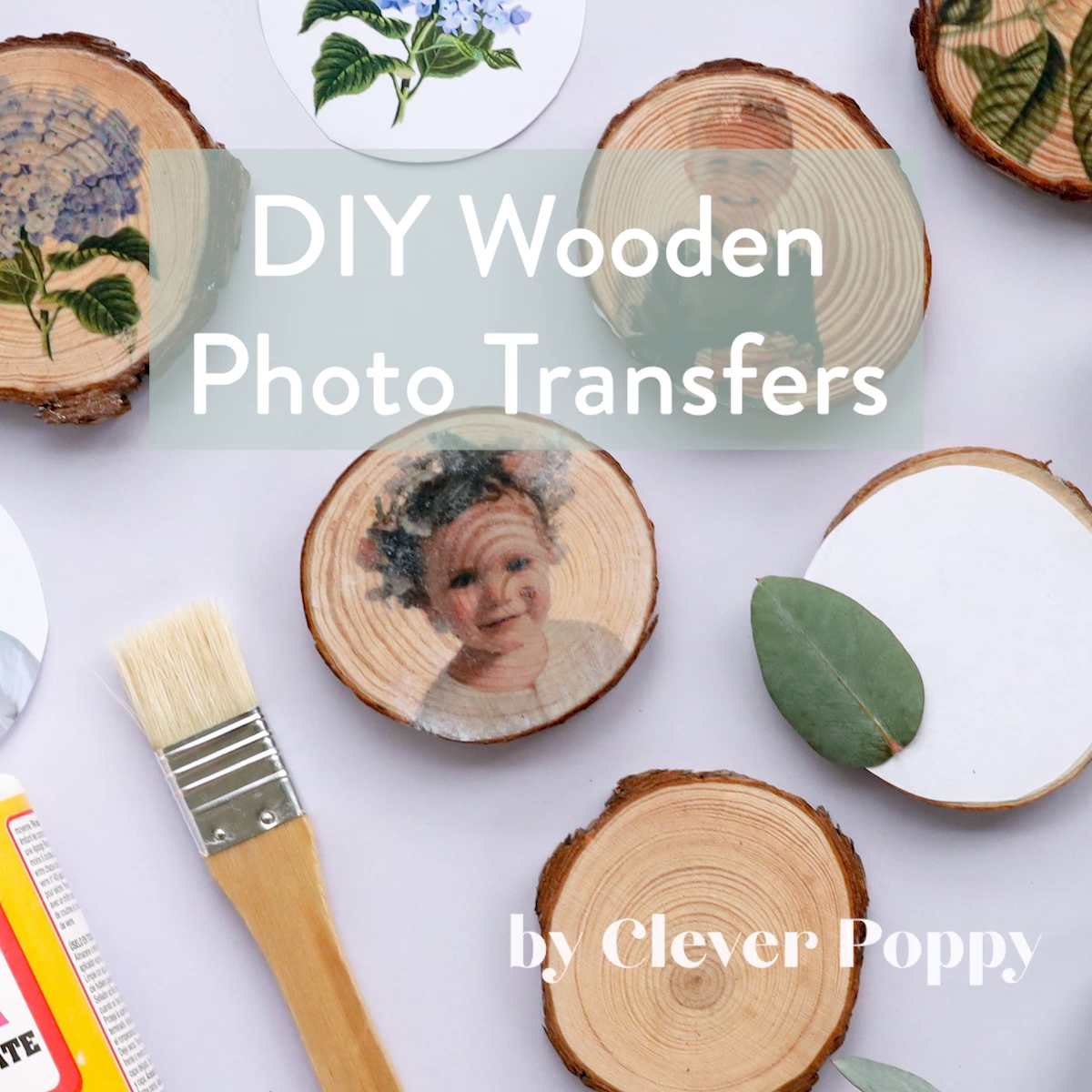 DIY Wooden Photo Transfers - Clever Poppy