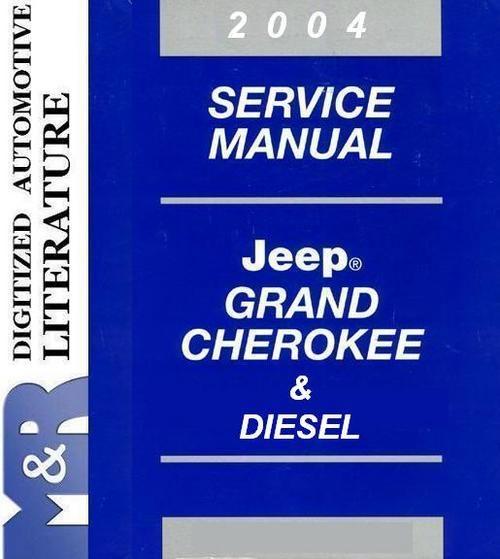 2004 Jeep Grand Cherokee Wj Wg Diesel Service Manual Jeep Grand Cherokee Jeep Jeep Cherokee