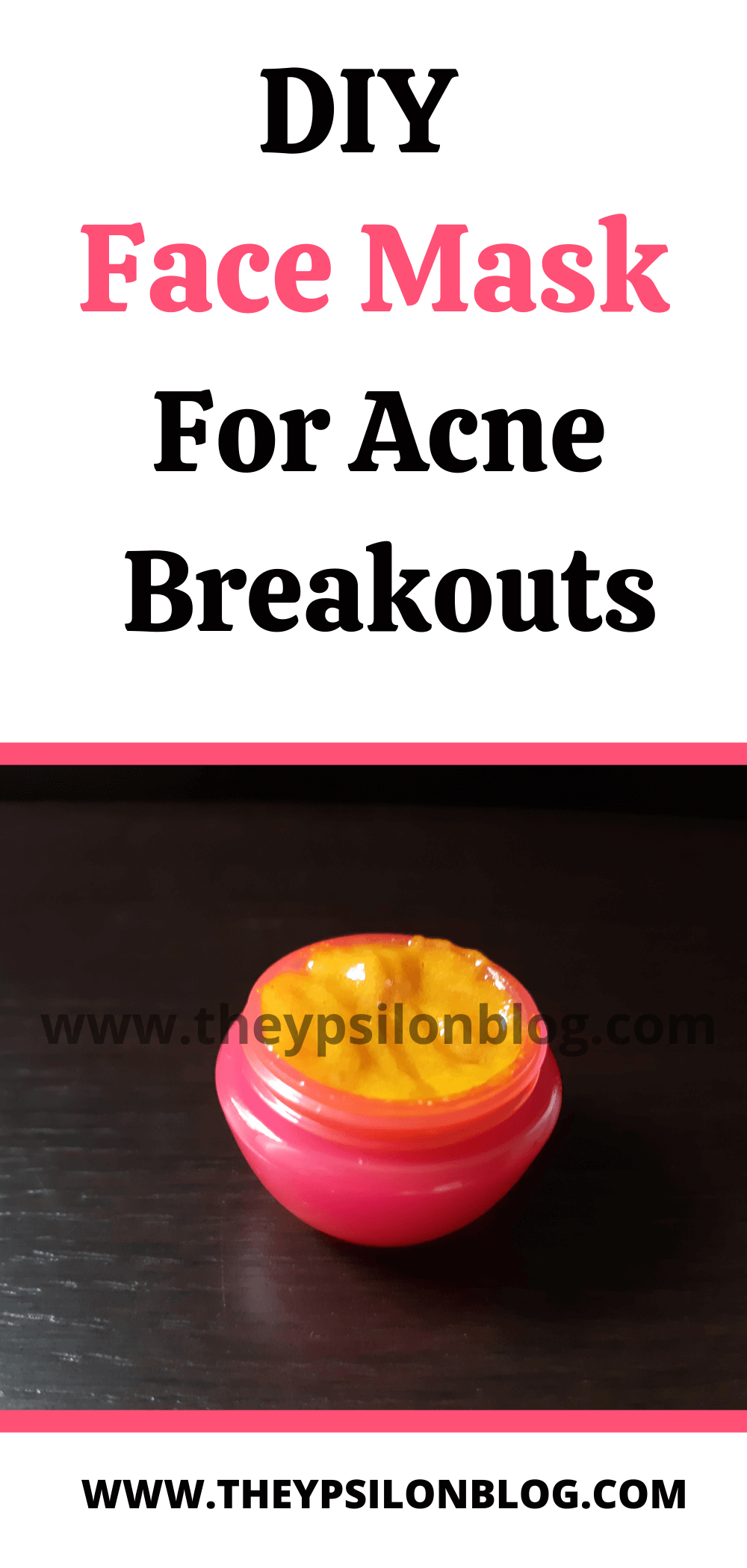 Photo of DIY Face Mask For Acne Breakouts | TheYpsilonBlog