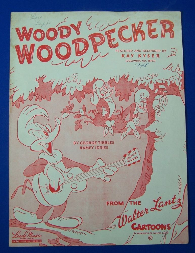 All Music Chords portland sheet music : Woody Woodpecker Sheet Music Walter Lantz Cartoon Kay Kyser 1948 ...