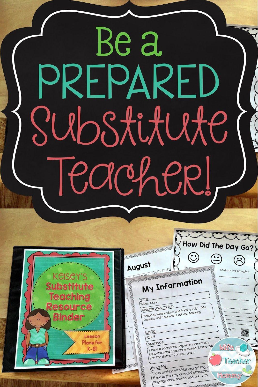 Wife Teacher Mommy Be A Prepared Substitute Teacher