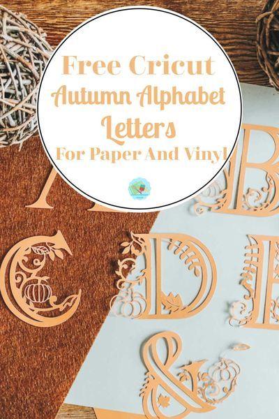 Photo of Free Templates For Cricut Autumn/Fall Alphabet Letters