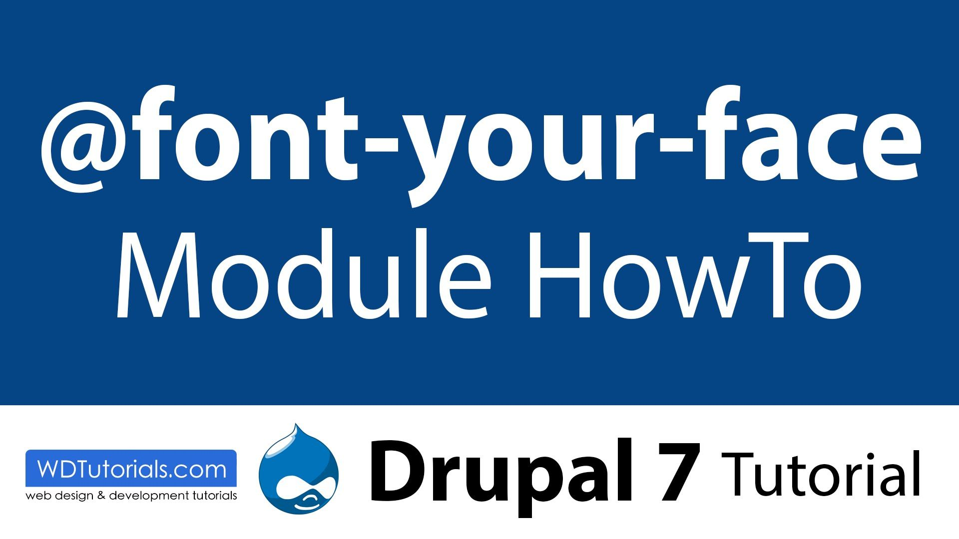 Font your face module drupal tutorial bootstrap pinterest font your face module drupal tutorial baditri Images
