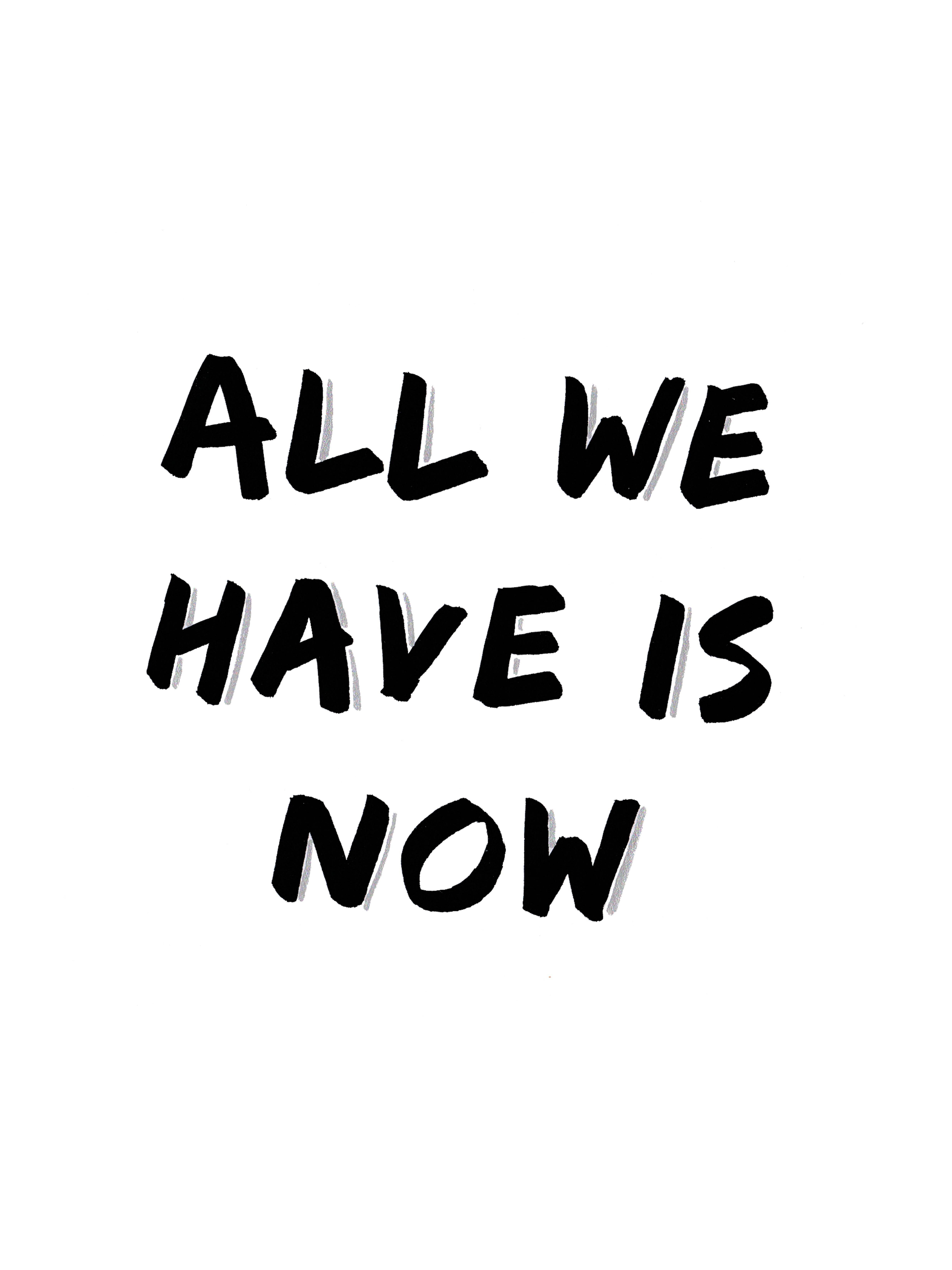 all we have is now zitat typographie schwarz auf wei aquarell herunterladbares posterprint - Sarah Connor Lebenslauf