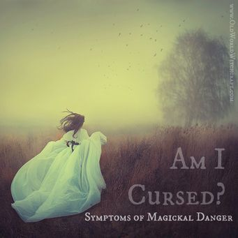Old World Witchcraft - Am I Cursed? Symptoms of Magickal Danger #Occult #Magick #Banish