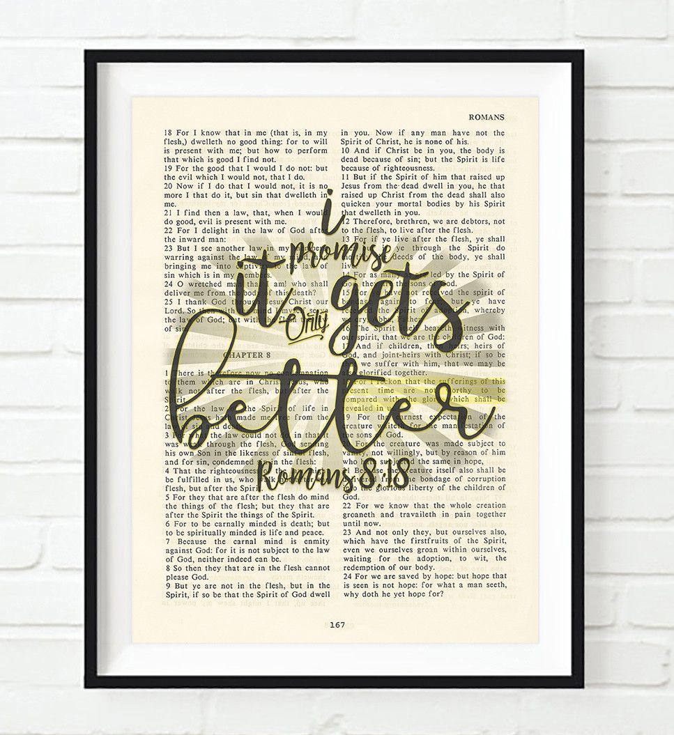 It only gets better romans 8 18 vintage bible highlighted verse scripture page