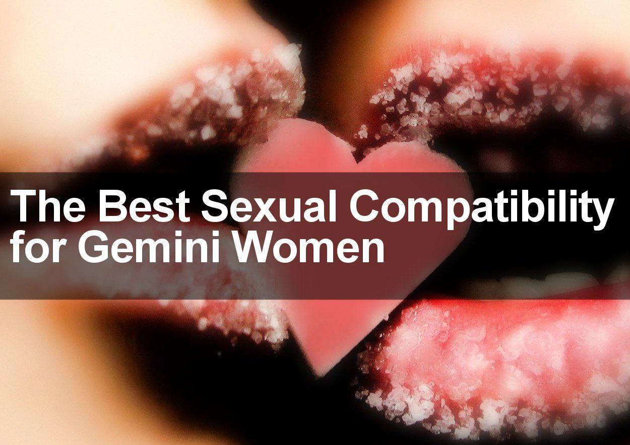 Best Love Matches For Gemini Woman