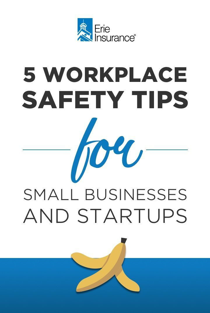 5 Workplace Safety Tips For Small Businesses And Startups